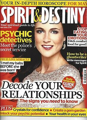 Spirit & Destiny Magazine May 2015 Psychic detectives , more