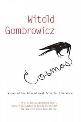 Cosmos by Witold Gombrowicz.