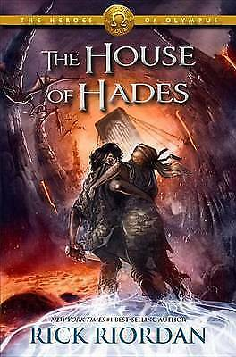 The House of Hades (Heroes of Olympus, Book 4) by Riordan, Rick
