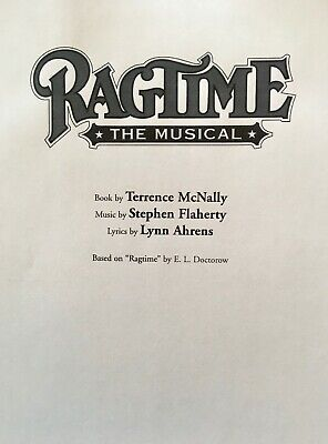RAGTIME The Musical - Play Script for the McNally/Flaherty/Ahrens Broadway Show
