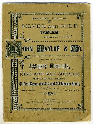 Silver And Gold Tables – San Francisco 1894 – Original – Seventh Edition –