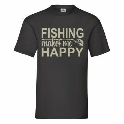 Fishing Makes Me Happy T Shirt Small-5XL 12 Colours To Choose From