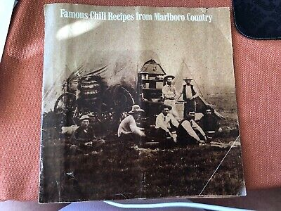 Famous Chili Recipes From Marlboro Country Camping Chuck Wagon Cook Booklet 30 95 Picclick