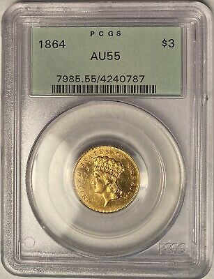 1864 $3 Indian Princess Gold Pcgs Ogh Old Green Holder Au55 — Mintage 2,630 !!