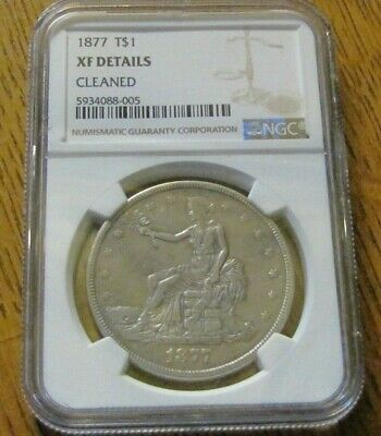 1877 Seated Liberty Trade Dollar  Ngc  Xf - Details