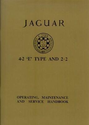 1965 66 67 Jaguar XKE XK E 4.2 Type Owners Manual INCLUDES FACTORY OILING CHART