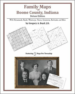 Family Maps Boone County Indiana Genealogy Plat History