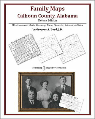 Family Maps Calhoun County Alabama Genealogy AL Plat