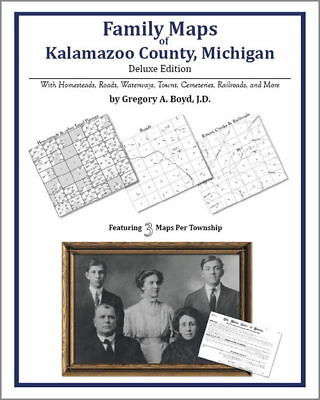 Family Maps Kalamazoo County Michigan Genealogy MI Plat