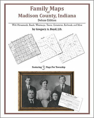 Family Maps Madison County Indiana Genealogy IN Plat