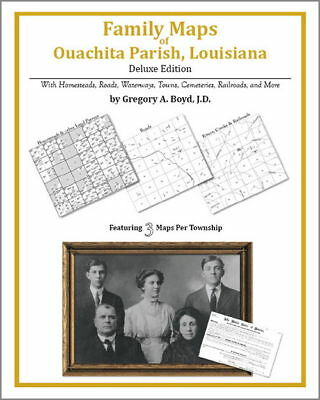 Family Maps Ouachita Parish Louisiana Genealogy LA Plat
