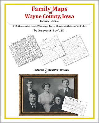 Family Maps Wayne County Iowa Genealogy Plat History