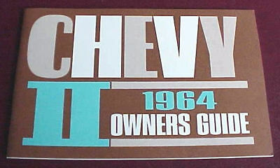 1964 CHEVY II OWNERS MANUAL HIGH QUALITY EXACT REPRINT