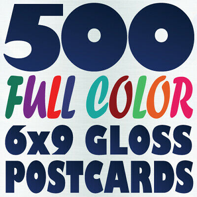 500 6x9 Full Color Custom Postcard Printing on 16pt w/ Gloss or Matte Finish