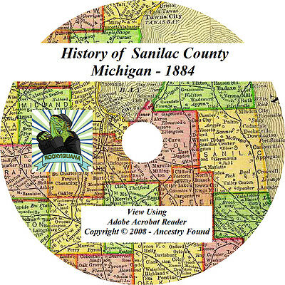 1884 History & Genealogy of SANILAC County Michigan MI