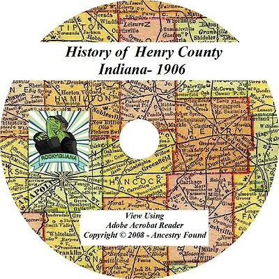 1906 History & Genealogy of HENRY County Indiana IN