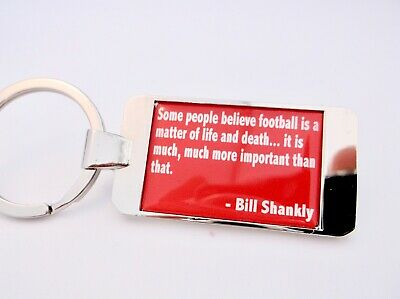 LIVERPOOL SHANKLY QUOTE KEYRING KEY FOB BADGE GIFT No:4