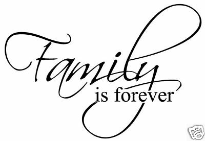 Family is forever Vinyl Sticker Decal wall quote decor