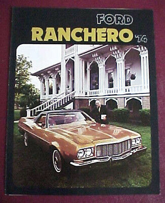 1974 FORD RANCHERO BROCHURE EXCELLENT ORIGINAL WITH GT