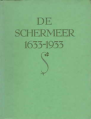 DE SCHERMEER 1633-1933 - Mr. J. Belonje