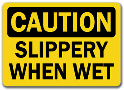 "Caution Sign - Slippery When Wet - 10"" x 14"" OSHA Safety Sign"