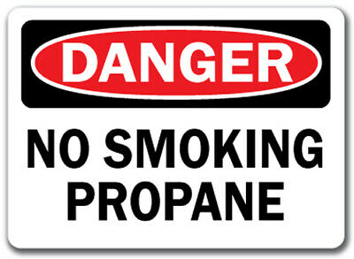 "Danger Sign - No Smoking Propane - 10"" x 14"" OSHA Safety Sign"