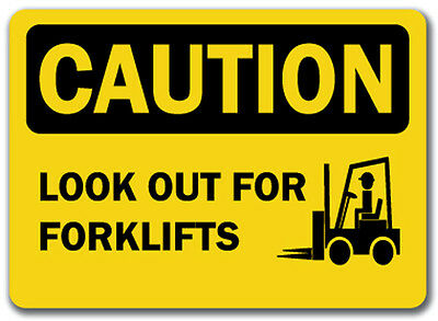 "Caution Sign - Look Out For Forklifts - 10"" x 14"" OSHA Safety Sign"
