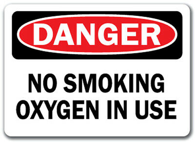 "Danger Sign - No Smoking Oxygen In Use - 10"" x 14"" OSHA Safety Sign"