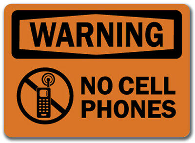 "Warning Sign - No Cell Phones  - 10"" x 14"" OSHA Safety Sign"