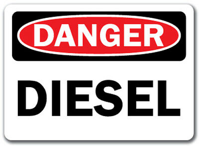 "Danger Sign - Diesel - 10"" x 14"" OSHA Safety Sign"