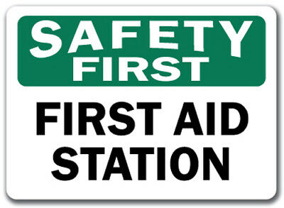"Safety First Sign - First Aid Station - 10"" x 14"" OSHA Safety Sign"