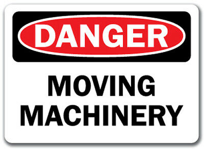 "Danger Sign - Moving Machinery - 10"" x 14"" OSHA Safety Sign"