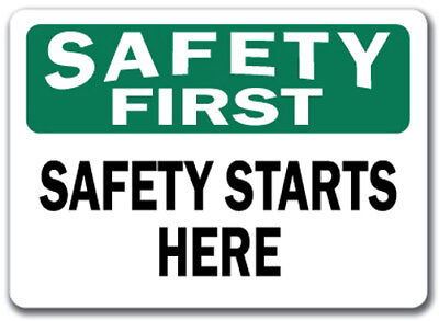 "Safety First Sign - Safety Starts Here - 10"" x 14"" OSHA Safety Sign"