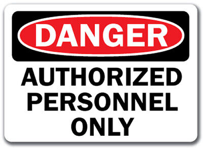 "Danger Sign -  Authorized Personnel Only - 10"" x 14"" OSHA Safety Sign"