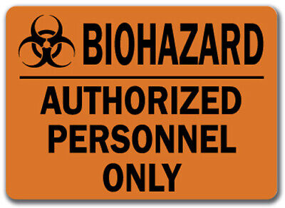 "Warning Sign - BioHazard Authorized Personnel Only - 10"" x 14"" OSHA Safety Sign"