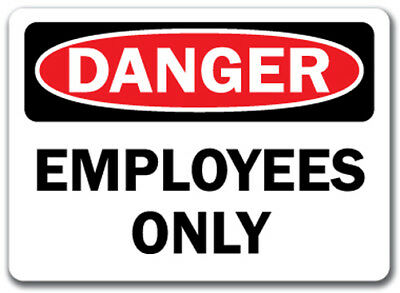 "Danger Sign - Employees Only - 10"" x 14"" OSHA Safety Sign"