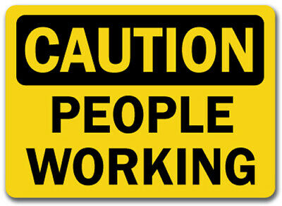 "Caution Sign -  People Working - 10"" x 14"" OSHA Safety Sign"