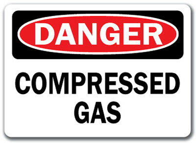 "Danger Sign - Compressed Gas - 10"" x 14"" OSHA Safety Sign"
