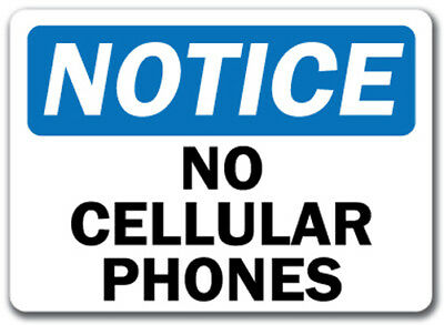 "Notice Sign - No Cellular Phones - 10"" x 14"" OSHA Safety Sign"