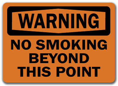 "Warning Sign - No Smoking Beyond This Point  - 10"" x 14"" OSHA Safety Sign"