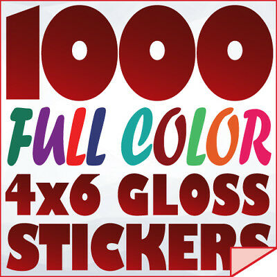 1000 Full Color Custom 4x6 STICKERS on 70Lb Label Printing w/ UV Gloss Finish