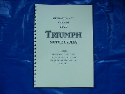 Triumph 1939 Instuction Book 2H,2Hc,3H,3Sw,5S T70,80,5T,t100 Speedtwin,tiger100