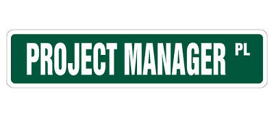 PROJECT MANAGER Street Sign construction management site building build remodel