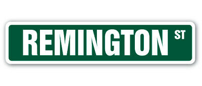 REMINGTON Street Sign name childrens room door gift child boy girl wall entry