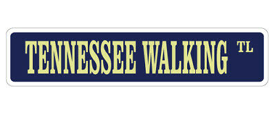 TENNESSEE WALKING HORSE Street Sign horses farm walker trainer riding 18""