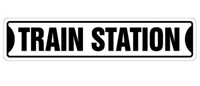 """TRAIN STATION Street Sign railroad crossing xing RR rail