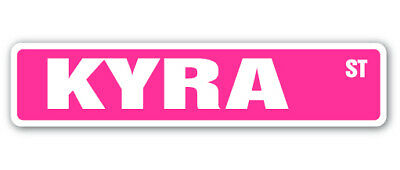 KYRA Street Sign name childrens room door gift kid child boy girl wall entry