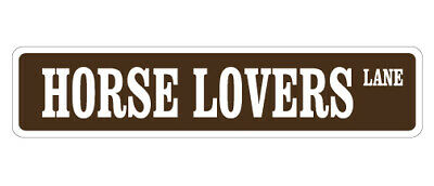 HORSE LOVER Street Sign country farm cowboy ranch riding| Indoor/Outdoor | 18""
