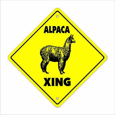 "Alpaca Crossing Sign Zone Xing 12"" animals farm llama fur raising ranch lover"