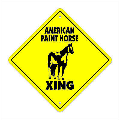 """American Paint Horse Crossing Sign Zone Xing 12"""" animal pony cowboy ranch breed"""